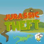 Jurassic Theft
