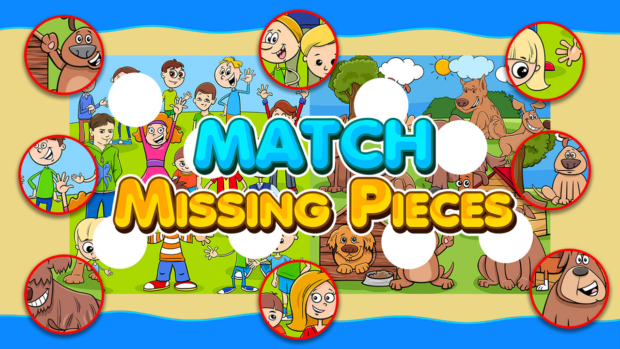Image Match Missing Pieces Kids Educational Game